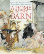 A Home in the Barn by Margaret Wise Brown