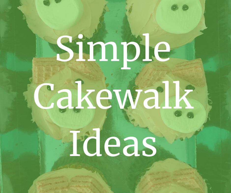 Simple Cakewalk Ideas.png