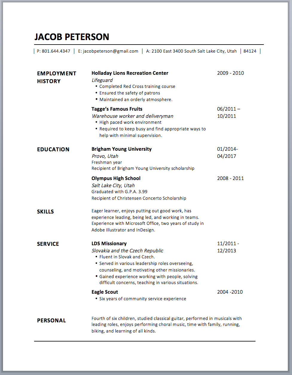 Here I just changed the formatting of Jacob's contact information and added another line at the bottom! Voila! A well-designed resume in 60 minutes.