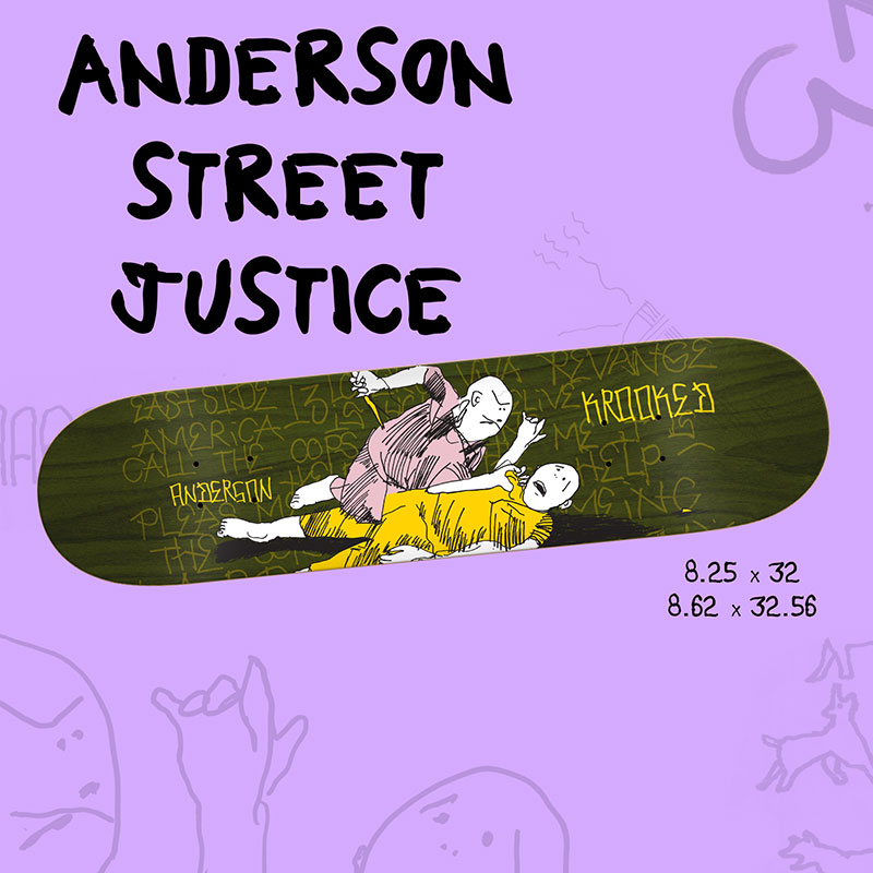 KROOKED SKATEBOARDS Mike Anderson Street Justice
