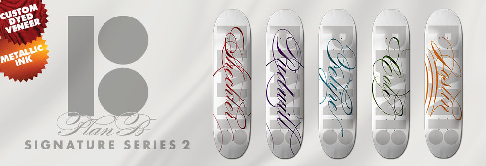 Plan B SKateboards Signature Series.jpg