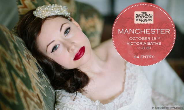 Upcoming Event! All Grown Up will be appearing at  The National Vintage Wedding Fair at Victoria Baths, Manchester on Sunday October 18th 2015 11am-3pm.   £4 entry on the door!