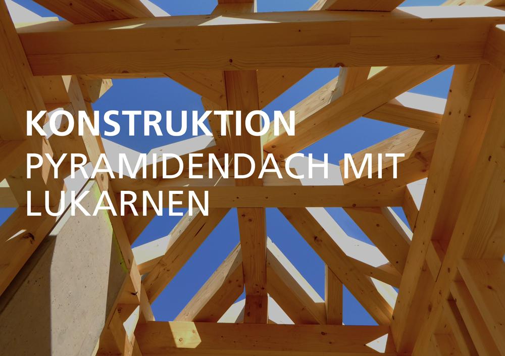 projekt-flyer-konstruktion-pyramidendach-mit-lukarnen-wdholzbau.jpg