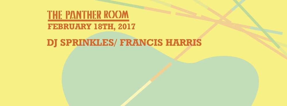 DJ Sprinkles Francis Harris Output The Panther Room Robbie Lumpkin Promotions