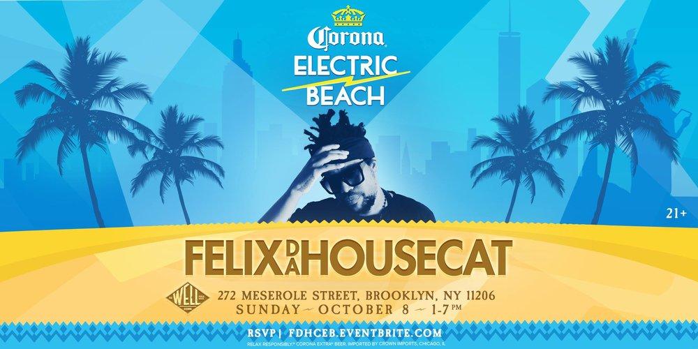 Corona Electric Beach Felix Da Housecat Robbie Lumpkin Promotions