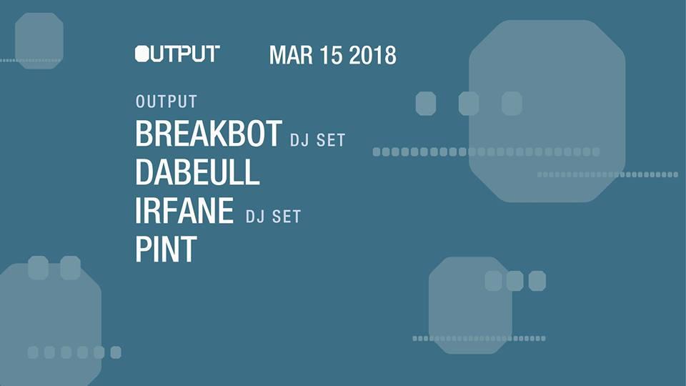 breakbot Output Robbie Lumpkin Promotions