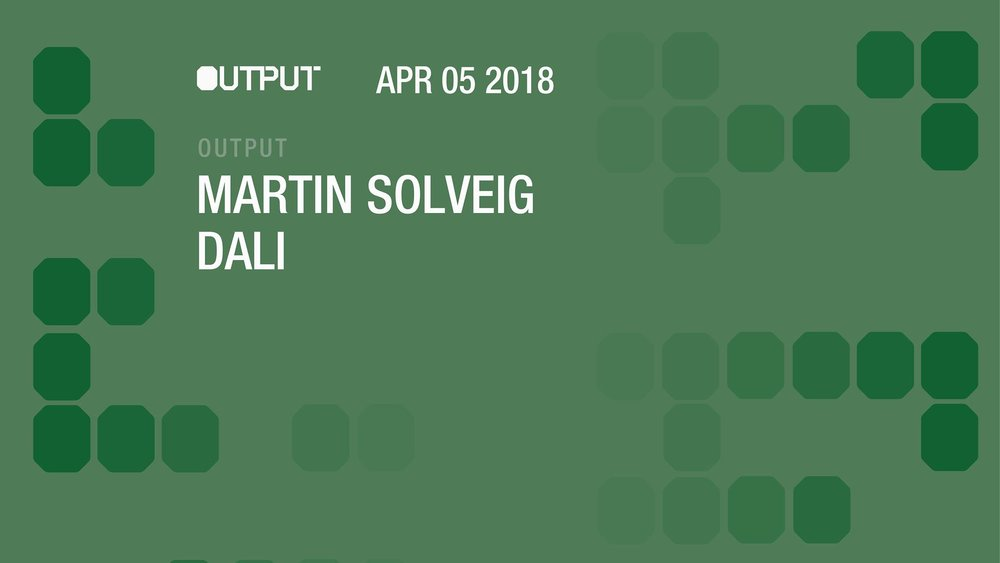 martin solveig dali built by meanred Output Robbie Lumpkin Promotions