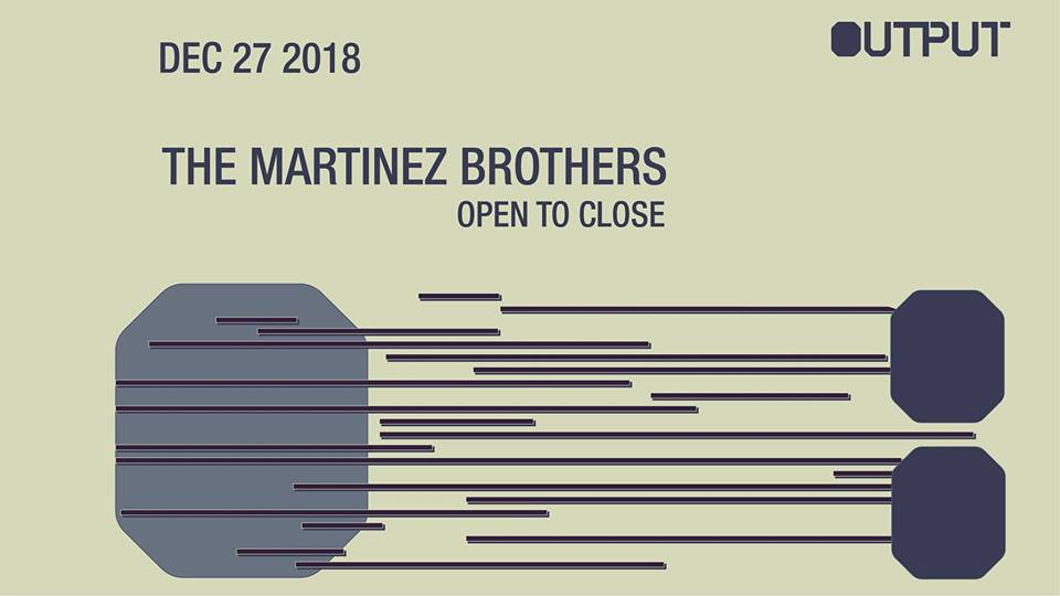 the martinez brothers Output Club BK Robbie Lumpkin Promotions