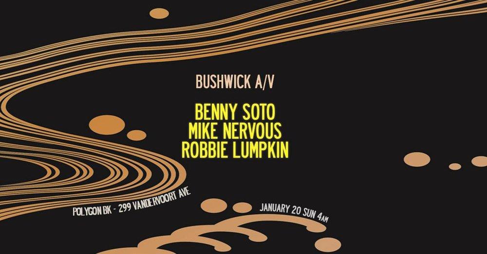 Benny Soto Mike Nervous Robbie Lumpkin Promotions Bushwick A/V