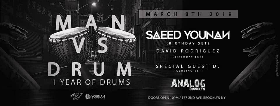 man vs drum saeed younam robbie lumpkin promotions analog brooklyn