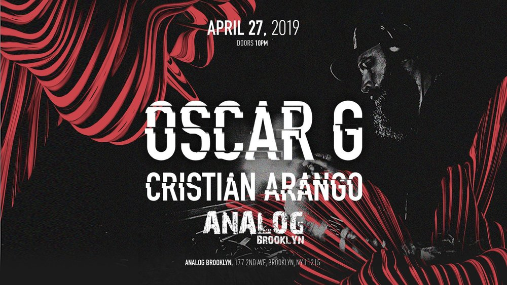 Oscar G cristian arango analog brooklyn robbie lumpkin promotions