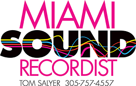 Tom Salyer Miami Sound Recordist