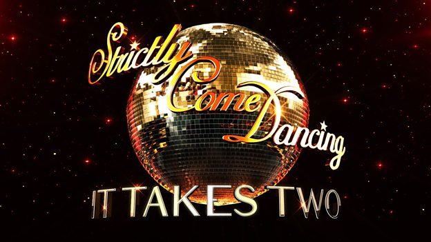 BBC2 - Strictly Come Dancing: It Takes Two
