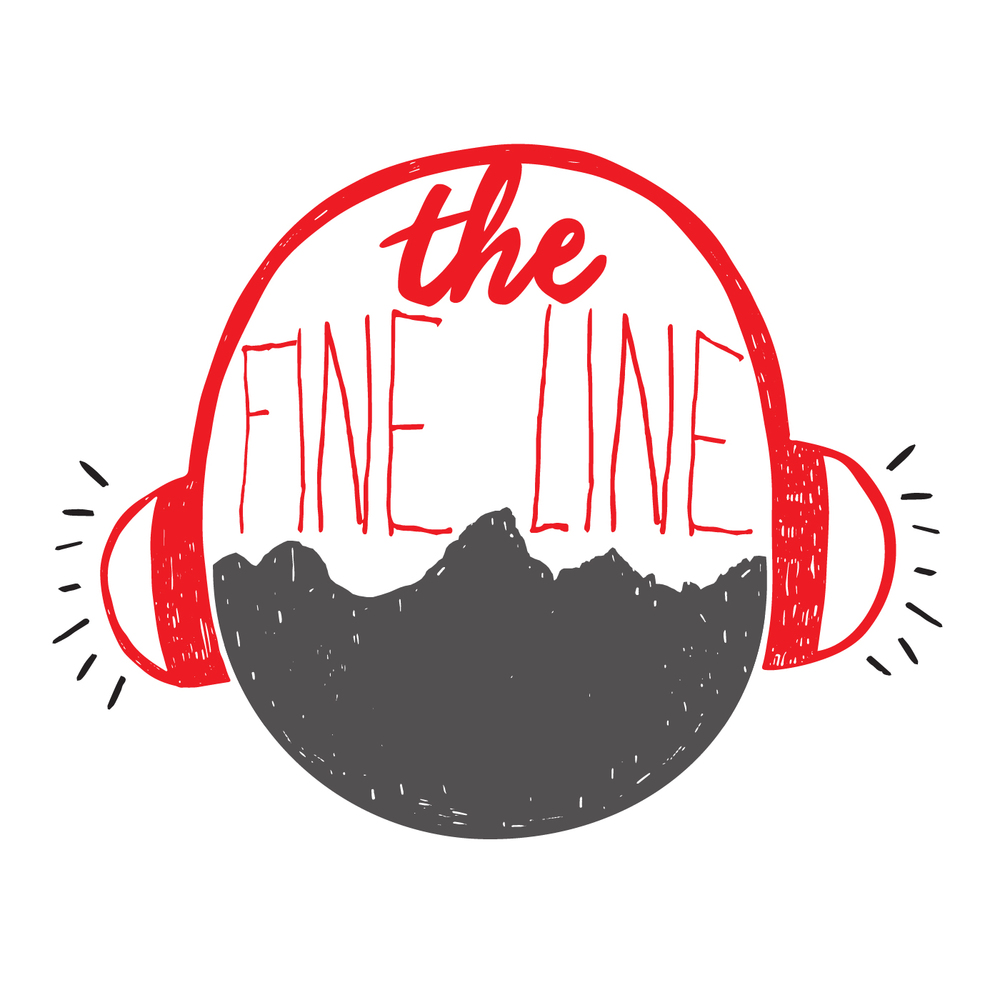 Listen to the first episode of  The Fine Line  on  Sound Cloud.