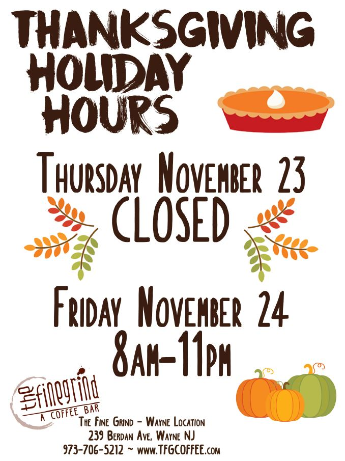Thanksgiving Hours Wayne jpg.JPG