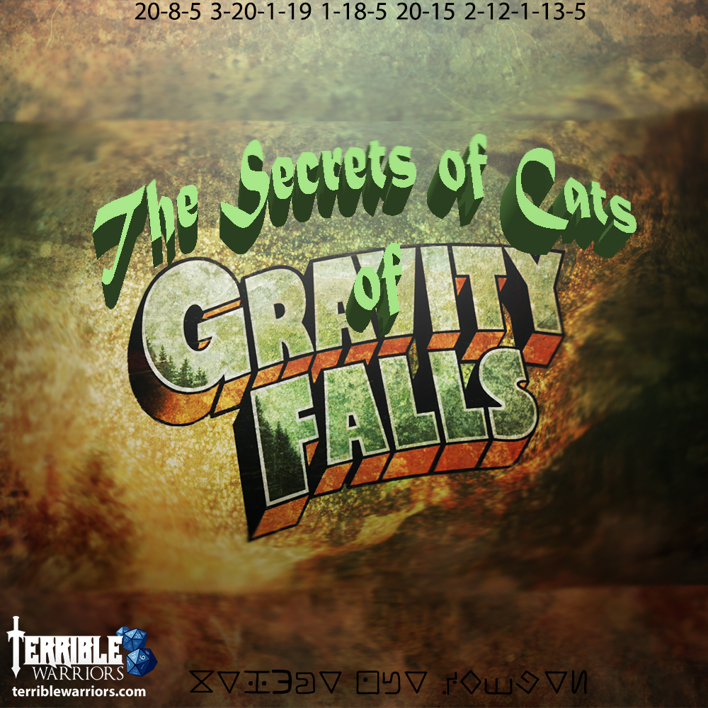 the secrets of cats of gravity falls episode 3 terrible warriors