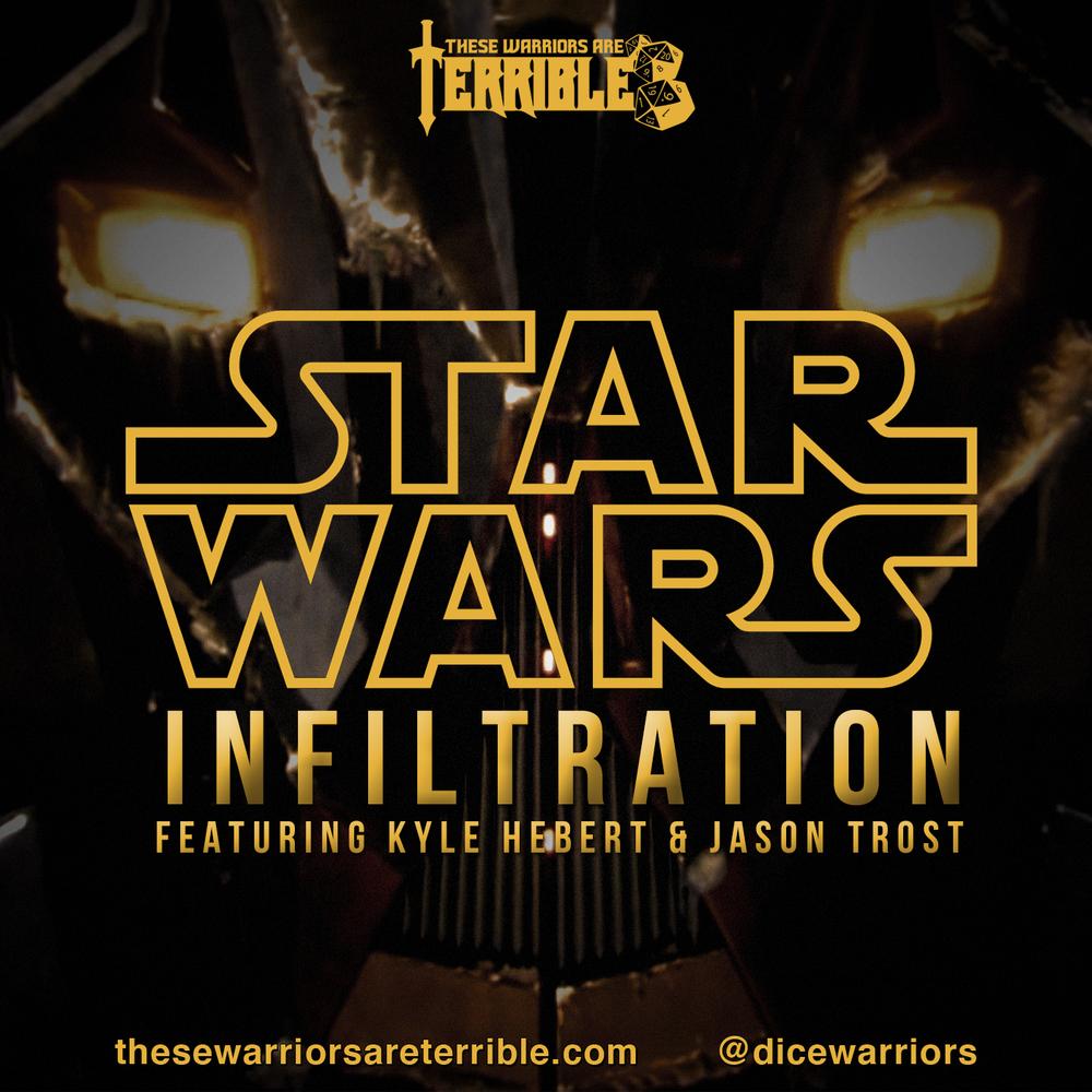 12 - star wars infiltration.jpg
