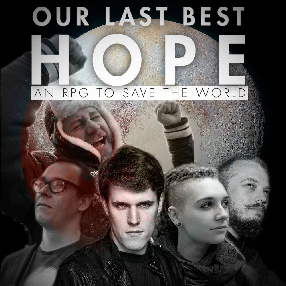 OUR-LAST-BEST-HOPE.jpg