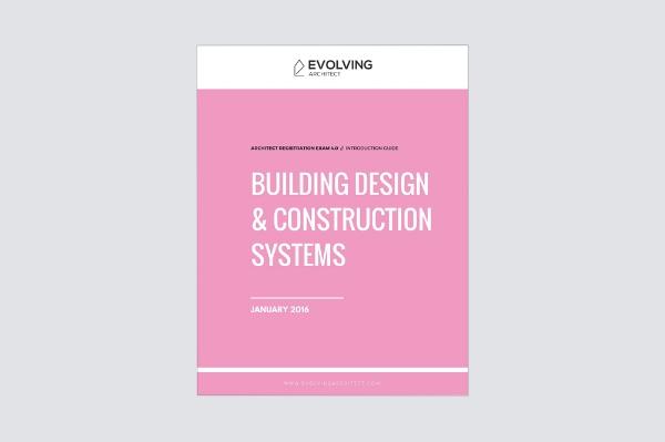 "Evolving Architect // ""Intro to the A.R.E. / Building Design & Construction Systems"""