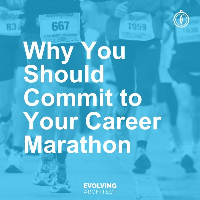 Why You Should Commit to Your Career Marathon.jpg