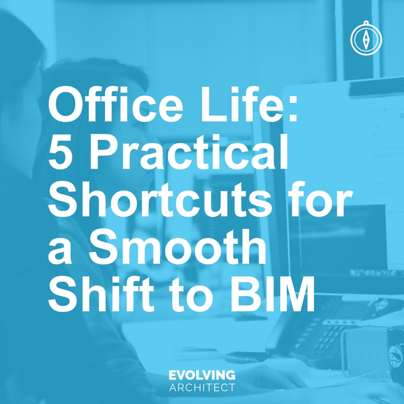 Office Life_ 5 Practical Shortcuts for a Smooth Shift to BIM.jpg
