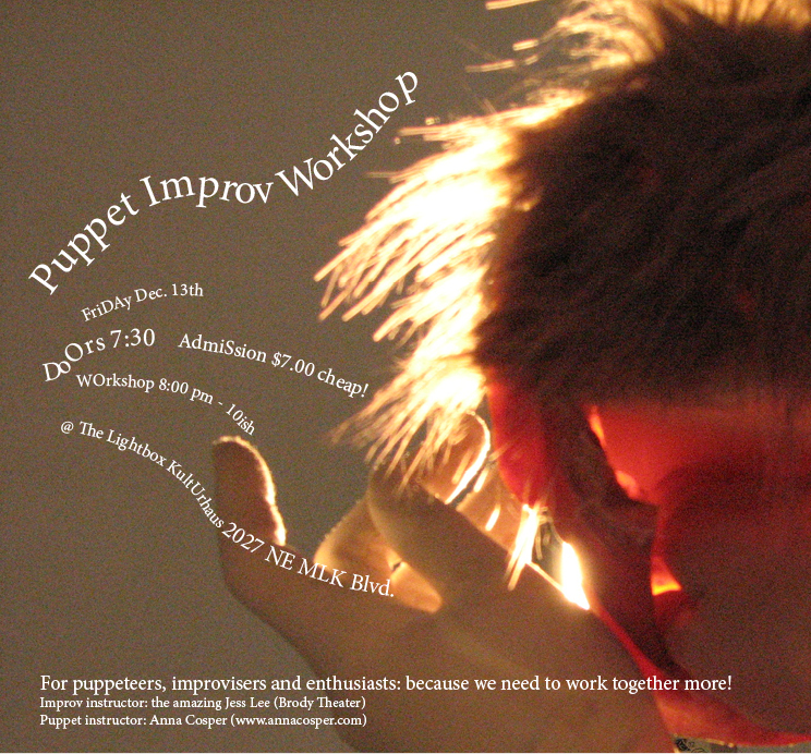 In the mood for a little holiday-time puppet improv?  Thought so.  Check this out on Friday!  MORE INFO HERE.