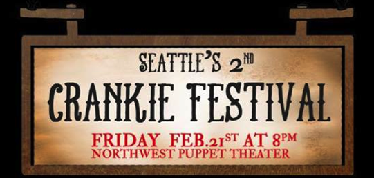 Check out the CRANKIE FESTIVAL in Seattle this weekend!