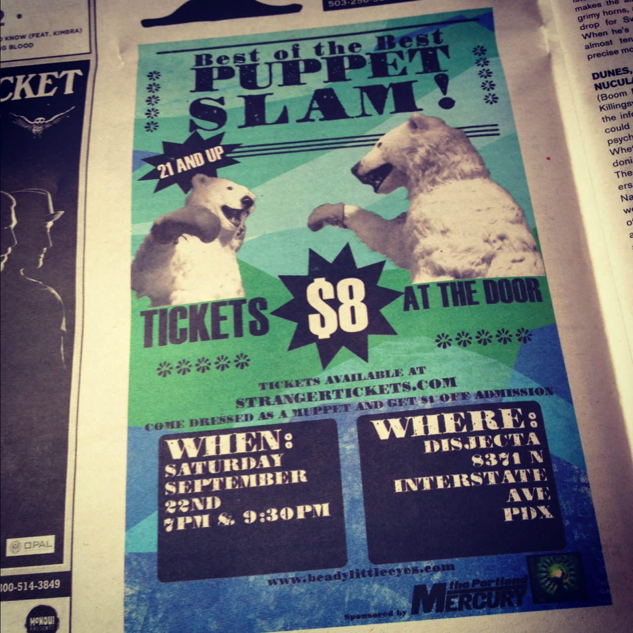 The next puppet slam is getting some press action. Oh, snap!   Buy tickets today:   7pm show  and  9:30pm show