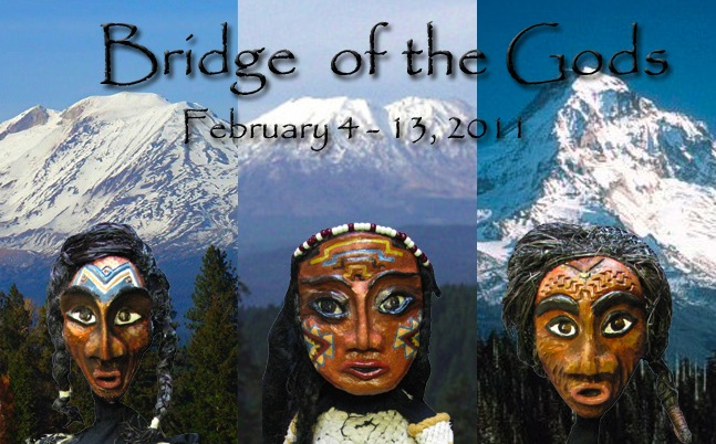 "Go see ""Bridge of the Gods"" this weekend.  Opening tomorrow night at the beautiful Winningstad Theater in Downtown Portland. Runs through February 13th.  Don't miss it!"