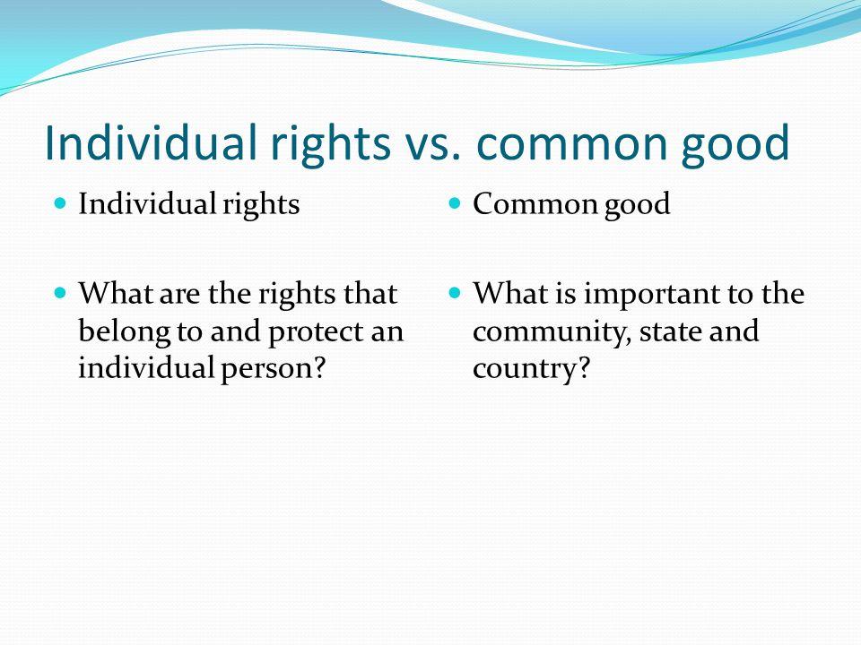 Individual+rights+vs.+common+good.jpg