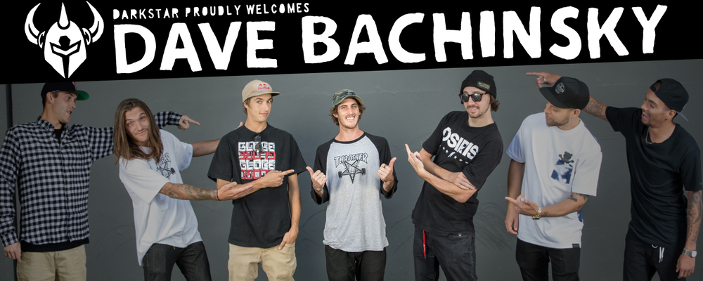 Darkstar Skateboards Dave Bachinsky New Pro