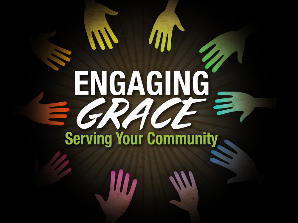 Engaging Grace Serving Your Community.jpg