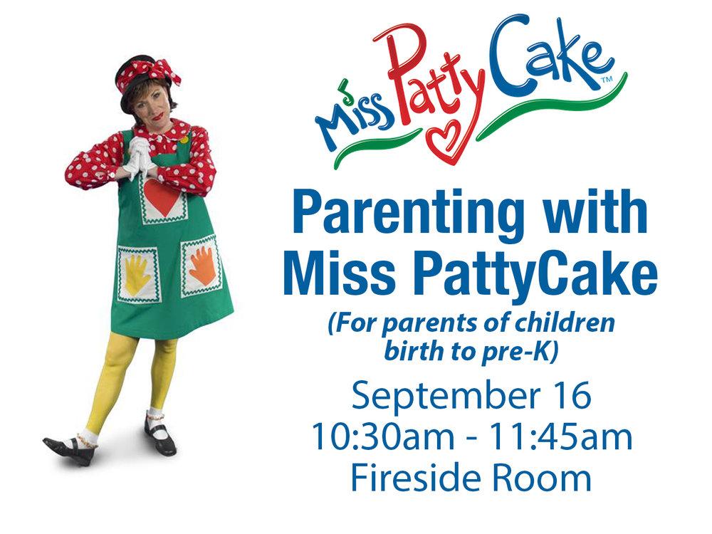 Parenting with Miss PattyCake.jpg