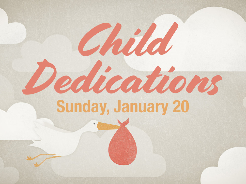 Child Dedications - Jan 20.jpg
