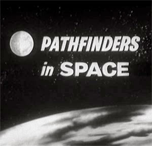 Pathfinders in Space , 1960