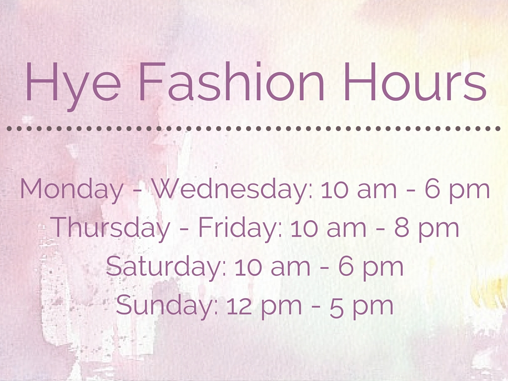 Hye Fashion hours