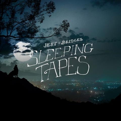 jeff bridges sleeping tapes reddit