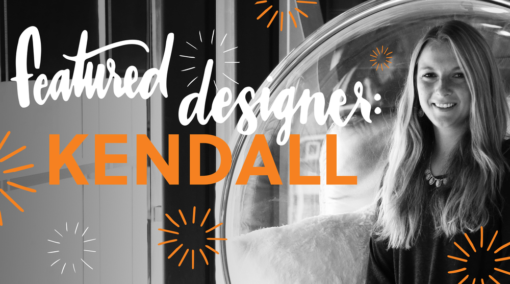 Featured Designer: Kendall