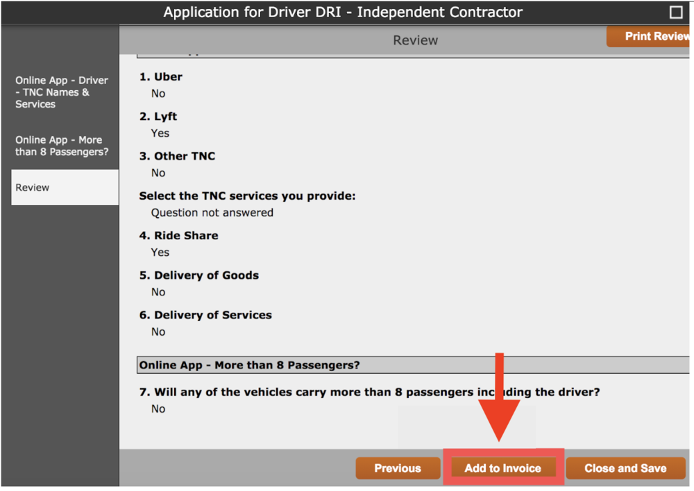 "Review - Review the application to make sure the information entered in correct. Once confirmed, select ""Add to Invoice"""