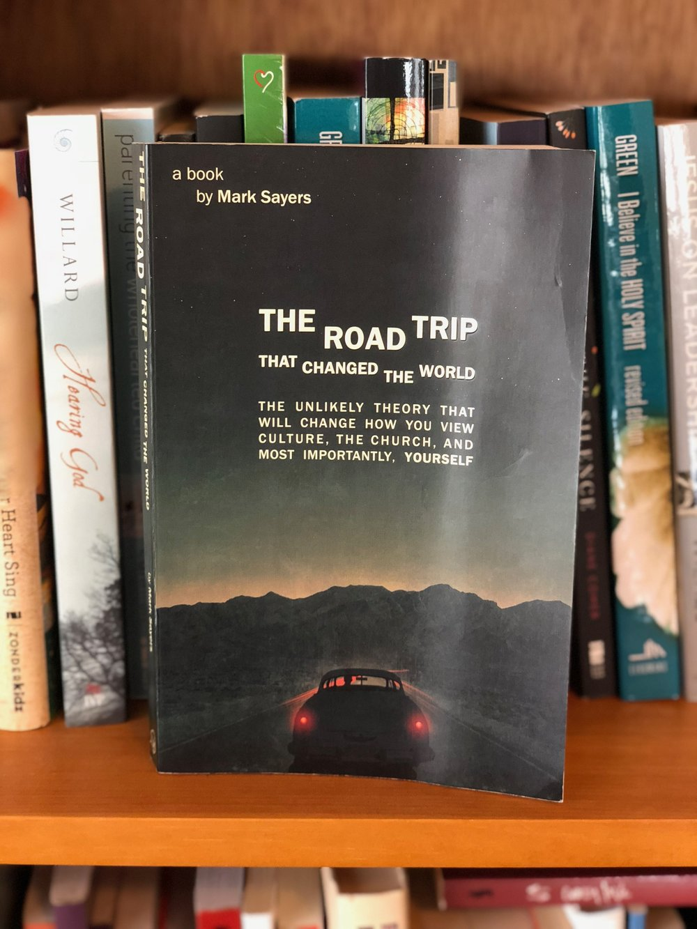 The Road Trip That Changed The World - Mark Sayers