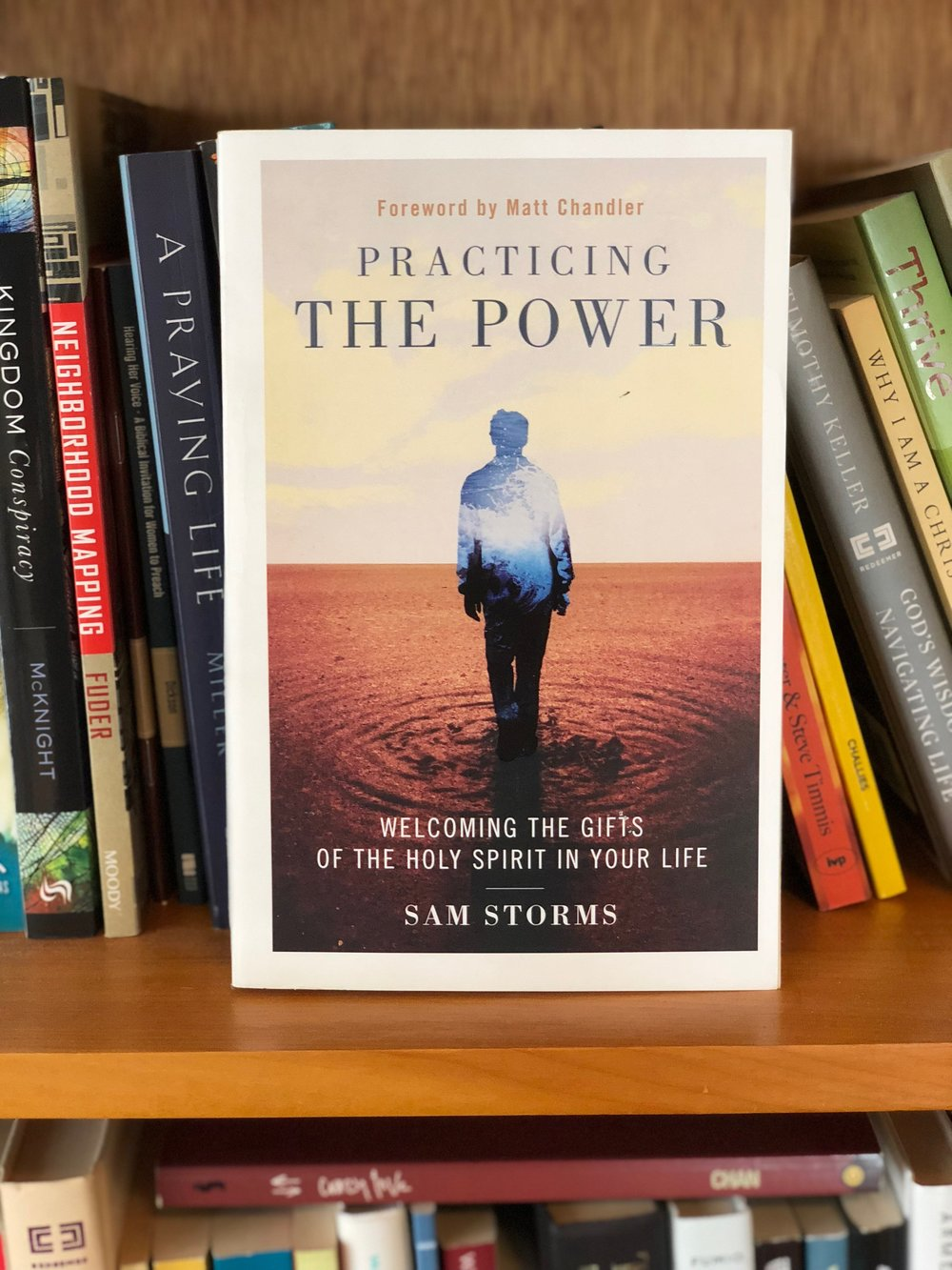 Practicing the Power - Sam Storms