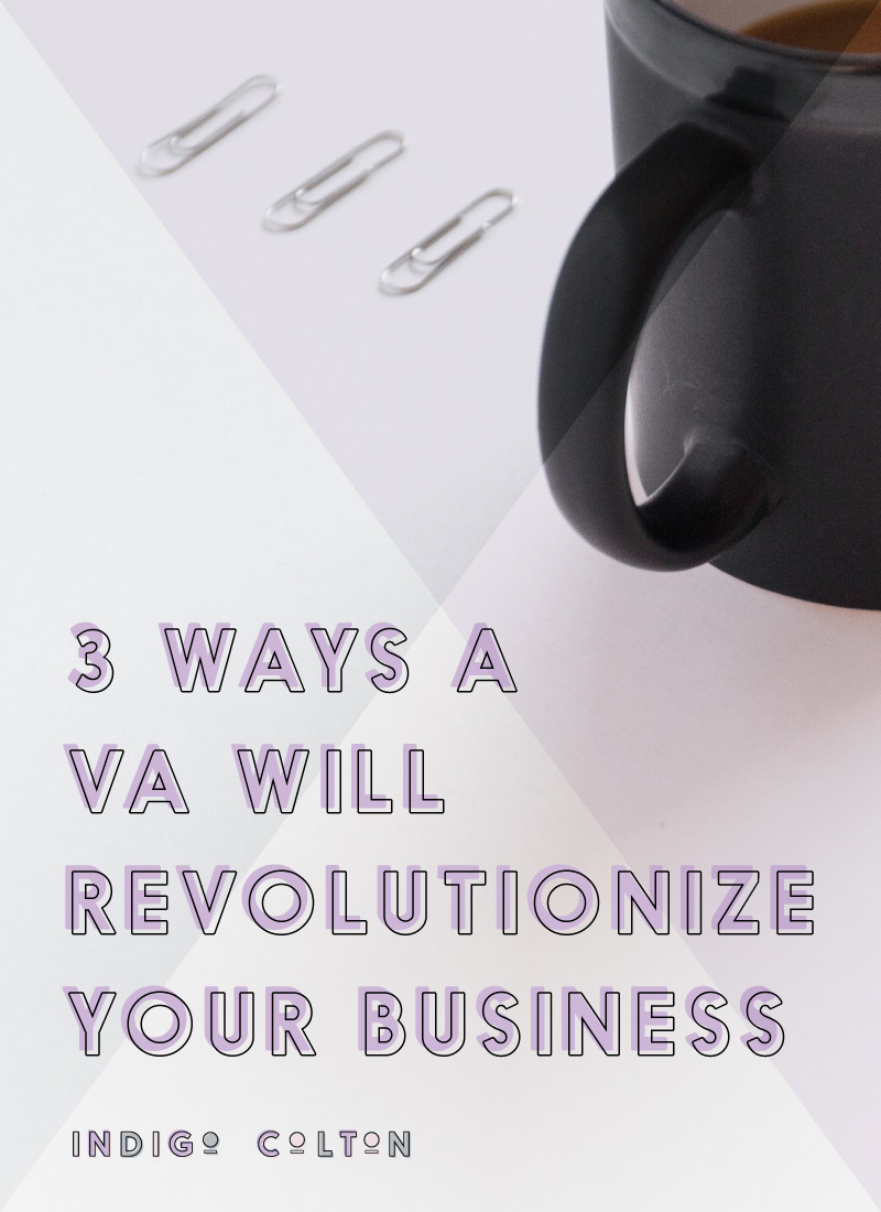 There are three HUGE ways a virtual assistant will revolutionize your business. Do you know what they are? Click through to find out!