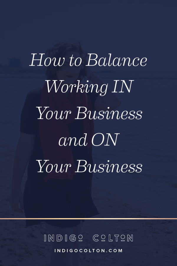 How-to-Balance-Working-IN-Your-Business-and-ON-Your-Business-Vertical.png