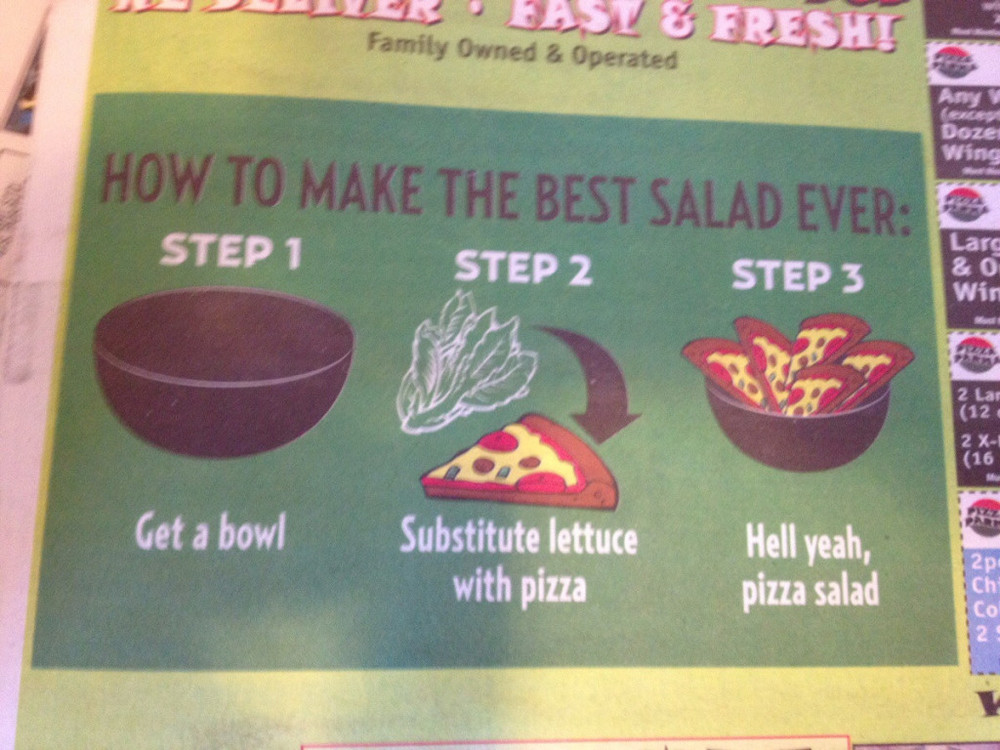 The pizza salad, an advertisement for a pizza shop, came in 17th on the Huffington Post's Greatest Pizza Moments of 2014 list.