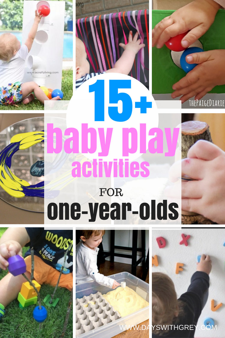 40 Best Activities For One Year Olds Days With Grey