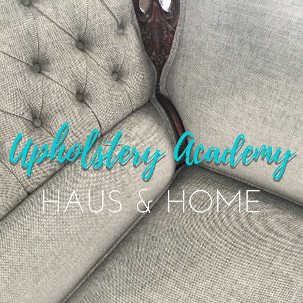 HAUS & HOME Upholstery Academy on Teachable.com