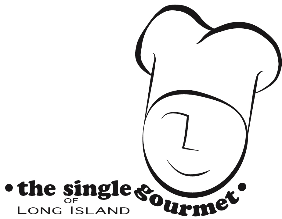 The Single Gourmet of Long Island