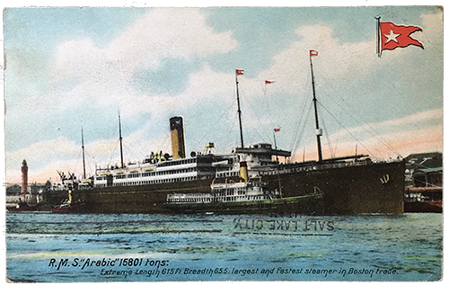 "R.M.S. ""Arabic"" 15801 tons: Extreme Length 615 Ft Breadth 65.5. largest and fastest steamer in Boston trade."