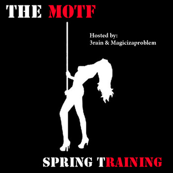 The MOTF: Spring Training
