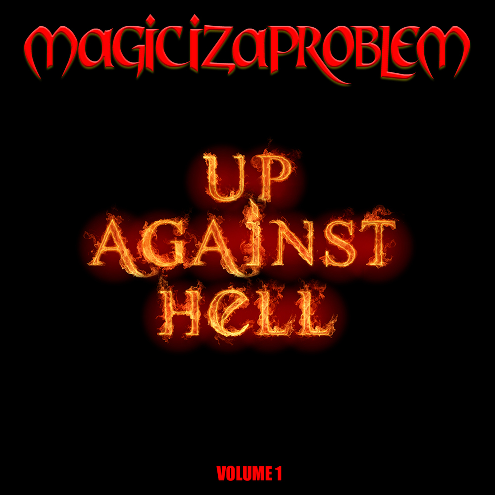 Up Against Hell Vol.1